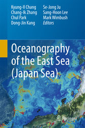 Oceanography of the East Sea (Japan Sea) by Kyung-Il Chang