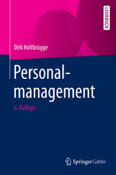 Personalmanagement by Dirk Holtbrügge