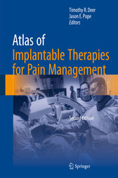 Atlas of Implantable Therapies for Pain Management by Timothy R. Deer