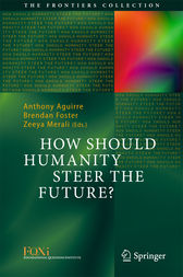 How Should Humanity Steer the Future? by Anthony Aguirre