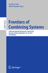 Frontiers of Combining Systems by Carsten Lutz