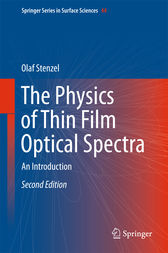 The Physics of Thin Film Optical Spectra by Olaf Stenzel