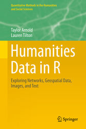 Humanities Data in R by Taylor Arnold