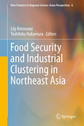 Food Security and Industrial Clustering in Northeast Asia by Lily Kiminami