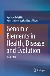 Genomic Elements in Health, Disease and Evolution by Kyriacos Felekkis