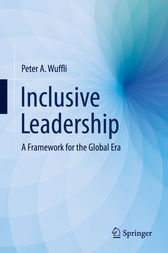 Inclusive Leadership by Peter A. Wuffli