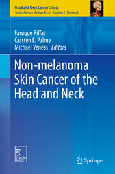 Non-melanoma Skin Cancer of the Head and Neck by Faruque Riffat