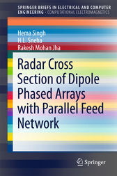 Radar Cross Section of Dipole Phased Arrays with Parallel Feed Network by Hema Singh
