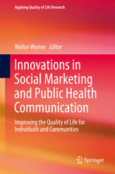 Innovations in Social Marketing and Public Health Communication by Walter Wymer