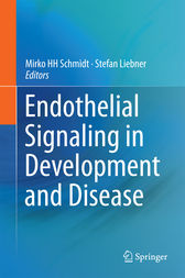 Endothelial Signaling in Development and Disease by Mirko HH Schmidt