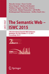 The Semantic Web - ISWC 2015: 14th International Semantic Web Conference, Bethlehem, PA, USA, October 11-15, 2015, Proceedings, Part II