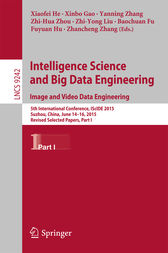Intelligence Science and Big Data Engineering. Image and Video Data Engineering by Xiaofei He