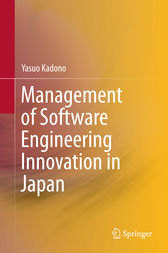 Management of Software Engineering Innovation in Japan by Yasuo Kadono