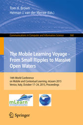 The Mobile Learning Voyage - From Small Ripples to Massive Open Waters by Tom H. Brown