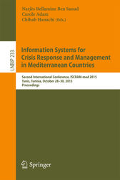 Information Systems for Crisis Response and Management in Mediterranean Countries by Narjès Bellamine Ben Saoud