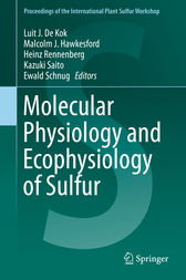 Molecular Physiology and Ecophysiology of Sulfur by Luit J. De Kok