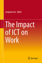 The Impact of ICT on Work by Jungwoo Lee