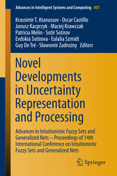 Novel Developments in Uncertainty Representation and Processing by Krassimir T. Atanassov