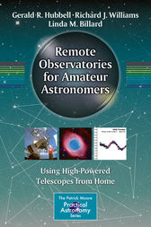 Remote Observatories for Amateur Astronomers by Gerald R. Hubbell