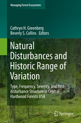 Natural Disturbances and Historic Range of Variation by Cathryn H. Greenberg