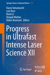 Progress in Ultrafast Intense Laser Science XII by Kaoru Yamanouchi