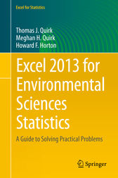 Excel 2013 for Environmental Sciences Statistics by Thomas J. Quirk