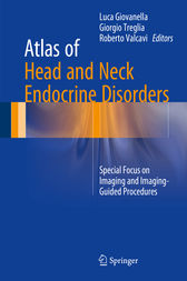 Atlas of Head and Neck Endocrine Disorders by Luca Giovanella