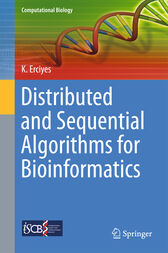 Distributed and Sequential Algorithms for Bioinformatics by Kayhan Erciyes