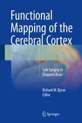 Functional Mapping of the Cerebral Cortex by Richard W. Byrne