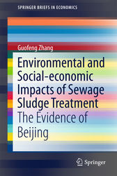 Environmental and Social-economic Impacts of Sewage Sludge Treatment by Guofeng Zhang