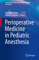 Perioperative Medicine in Pediatric Anesthesia by Marinella Astuto
