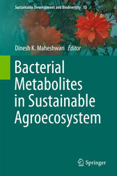 Bacterial Metabolites in Sustainable Agroecosystem by Dinesh K. Maheshwari