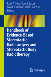 Handbook of Evidence-Based Stereotactic Radiosurgery and Stereotactic Body Radiotherapy by Rajni A. Sethi
