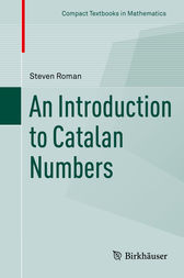 An Introduction to Catalan Numbers by Steven Roman