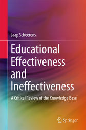 Educational Effectiveness and Ineffectiveness by Jaap Scheerens