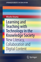 Learning and Teaching with Technology in the Knowledge Society by Mizuho Iinuma
