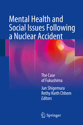 Mental Health and Social Issues Following a Nuclear Accident by Jun Shigemura
