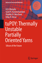 tuPOY: Thermally Unstable Partially Oriented Yarns by H.D. Mustafa