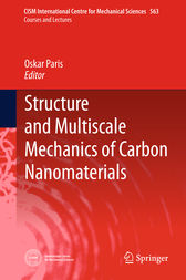 Structure and Multiscale Mechanics of Carbon Nanomaterials by Oskar Paris
