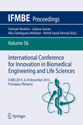 International Conference for Innovation in Biomedical Engineering and Life Sciences by Fatimah Ibrahim
