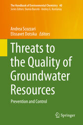 Threats to the Quality of Groundwater Resources by Andrea Scozzari