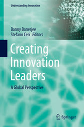 Creating Innovation Leaders by Banny Banerjee