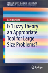 Is 'Fuzzy Theory' an Appropriate Tool for Large Size Problems? by Ranjit Biswas