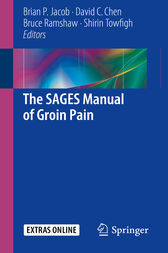 The SAGES Manual of Groin Pain by Brian P. Jacob