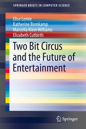 Two Bit Circus and the Future of Entertainment by Elise Lemle