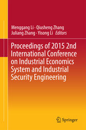 Proceedings of 2015 2nd International Conference on Industrial Economics System and Industrial Security Engineering by Menggang Li