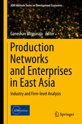 Production Networks and Enterprises in East Asia by Ganeshan Wignaraja