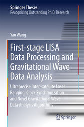 First-stage LISA Data Processing and Gravitational Wave Data Analysis by Yan Wang