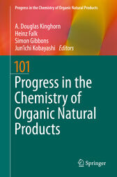 Progress in the Chemistry of Organic Natural Products 101 by A. D. Kinghorn