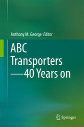 ABC Transporters - 40 Years on by Anthony M. George